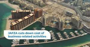 JAFZA cuts down cost of business-related activities